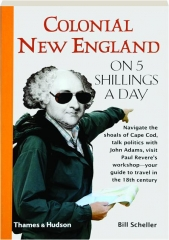 COLONIAL NEW ENGLAND ON 5 SHILLINGS A DAY