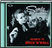 SANDY & THE WILD WOMBATS: Devoted to Rock 'n' Roll