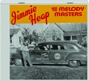 JIMMIE HEAP AND THE MELODY MASTERS