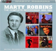 MARTY ROBBINS: The Complete Recordings 1952-1960