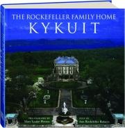 KYKUIT: The Rockefeller Family Home