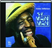 EDDIE JEFFERSON: The Main Man