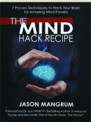 THE MIND HACK RECIPE