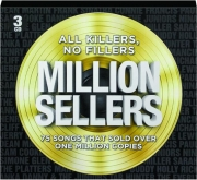 ALL KILLERS, NO FILLERS MILLION SELLERS
