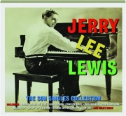 JERRY LEE LEWIS: The Sun Singles Collection