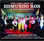 THE VERY BEST OF EDMUNDO ROS & HIS ORCHESTRA