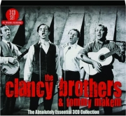 THE CLANCY BROTHERS & TOMMY MAKEM: The Absolutely Essential 3 CD Collection