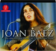 JOAN BAEZ: The Absolutely Essential 3 CD Collection