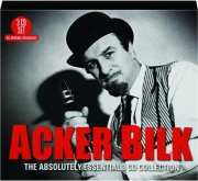 ACKER BILK: The Absolutely Essential 3 CD Collection