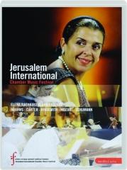 ELENA BASHKIROVA AND FRIENDS: Jerusalem International Chamber Music Festival