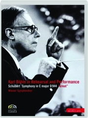 SCHUBERT: Karl Bohm in Rehearsal and Performance