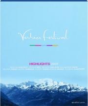 VERBIER FESTIVAL HIGHLIGHTS 2007