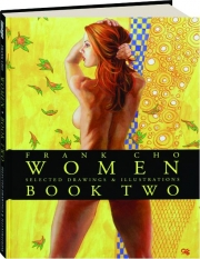 WOMEN, BOOK TWO: Selected Drawings & Illustrations