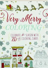 VERY MERRY COLORING: Celebrate the Season with 20 Tear-Out Coloring Cards
