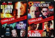 BLOWN AWAY / THE KILLER ELITE / COLORS / AT CLOSE RANGE