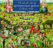 2018 THE WEIRD ART OF HIERONYMUS BOSCH CALENDAR