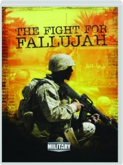 THE FIGHT FOR FALLUJAH