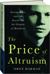 THE PRICE OF ALTRUISM