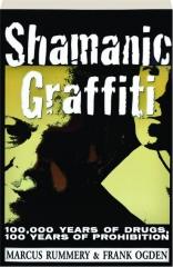 SHAMANIC GRAFFITI