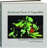 HEIRLOOM FRUITS & VEGETABLES