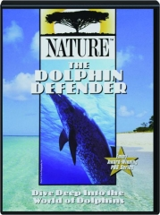 THE DOLPHIN DEFENDER: NATURE