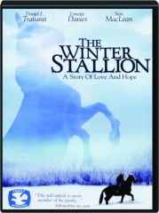 THE WINTER STALLION: A Story of Love and Hope