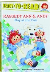 DAY AT THE FAIR: Raggedy Ann & Andy