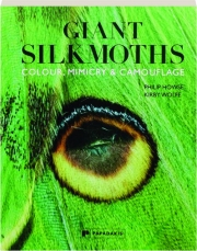 GIANT SILKMOTHS: Colour, Mimicry & Camouflage