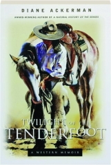 TWILIGHT OF THE TENDERFOOT