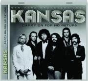 KANSAS: Carry on for No Return