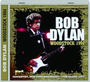 BOB DYLAN: Woodstock 1994