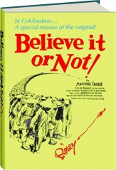BELIEVE IT OR NOT!