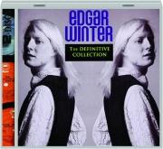 EDGAR WINTER: The Definitive Collection
