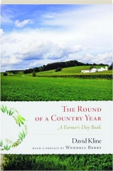 THE ROUND OF A COUNTRY YEAR: A Farmer's Day Book