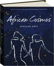 AFRICAN COSMOS: Stellar Arts