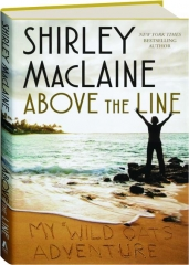 ABOVE THE LINE: My <I>Wild Oats</I> Adventure
