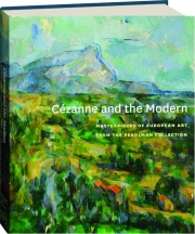 CEZANNE AND THE MODERN: Masterpieces of European Art from the Pearlman Collection