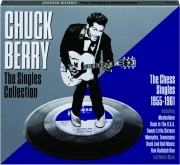 CHUCK BERRY: The Singles Collection
