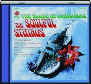 THE SOULFUL STRINGS: The Magic of Christmas