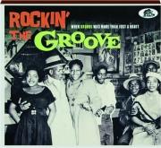 ROCKIN' THE GROOVE
