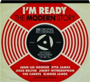 I'M READY: The Modern Story