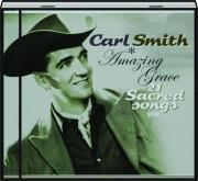 CARL SMITH: Amazing Grace