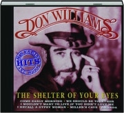 DON WILLIAMS: The Shelter of Your Eyes