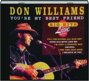 DON WILLIAMS: You're My Best Friend