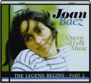 JOAN BAEZ: The Legend Begins, Part 2