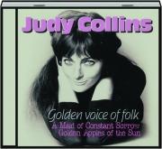 JUDY COLLINS: Golden Voice of Folk