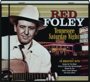 RED FOLEY: Tennessee Saturday Night