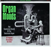 ORGAN MOODS: The Expressive Sound of the Electronic Organ