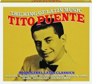TITO PUENTE: The King of Latin Music