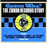GUESS WHO? The Zirkon Records Story